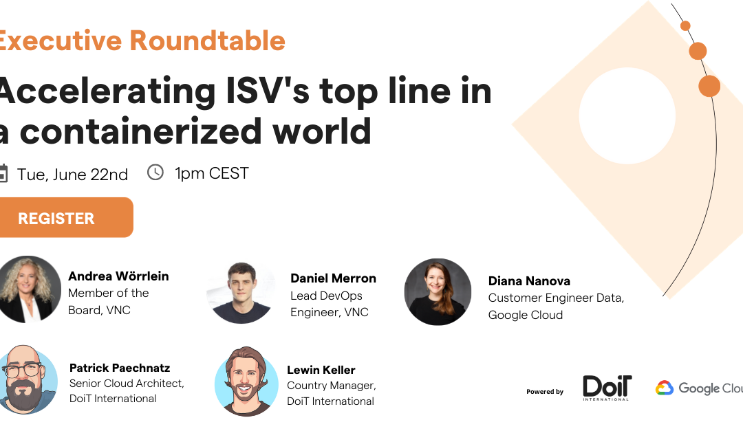 Live Executive Roundtable: Accelerating ISV's top line in a containerized world